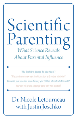 Scientific Parenting: What Science Reveals About Parental Influence
