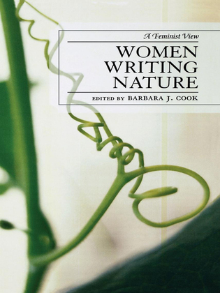 Women Writing Nature: A Feminist View