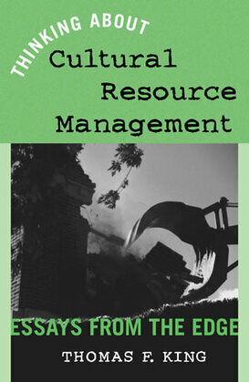 Thinking About Cultural Resource Management