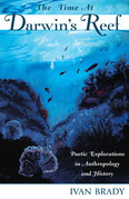The Time at Darwin's Reef: Poetic Explorations in Anthropology and History
