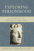 Exploring Personhood: An Introduction to the Philosophy of Human Nature