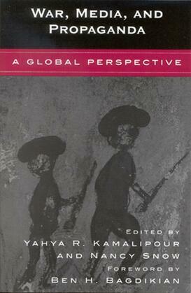War, Media, and Propaganda: A Global Perspective