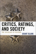 Critics, Ratings, and Society: The Sociology of Reviews