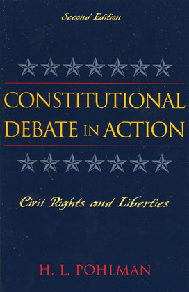 Constitutional Debate in Action: Civil Rights and Liberties