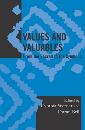 Values and Valuables: From the Sacred to the Symbolic