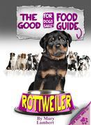 The Rottweiler Good Food Guide