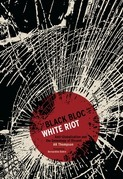 Black Bloc, White Riot: Antiglobalization and the Genealogy of Dissent