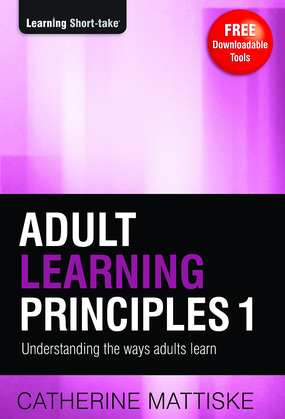 Adult Learning Principles 1: Engaging the Adult Learner