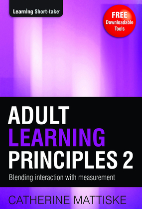 Adult Learning Principles 2: Blending Interaction with Measurement