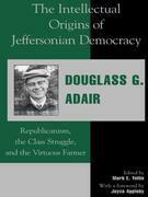 The Intellectual Origins of Jeffersonian Democracy