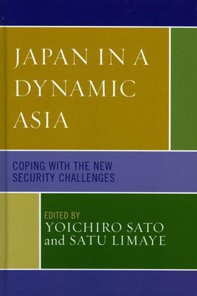 Japan in a Dynamic Asia: Coping with the New Security Challenges