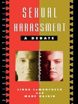 Sexual Harassment: A Debate