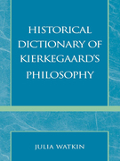 Historical Dictionary of Kierkegaard's Philosophy
