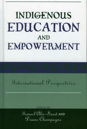 Indigenous Education and Empowerment: International Perspectives