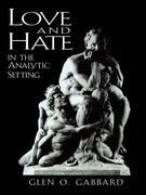 Love and Hate in the Analytic Setting