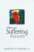 When Suffering Persists: A Theology of Candor