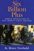 Six Billion Plus: World Population in the Twenty-first Century