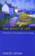 The Road of Life: Reflections on Searching and Longing