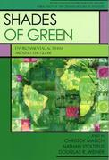 Shades of Green: Environment Activism Around the Globe