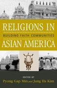 Religions in Asian America: Building Faith Communities