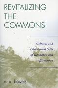 Revitalizing the Commons