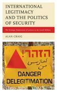 International Legitimacy and the Politics of Security