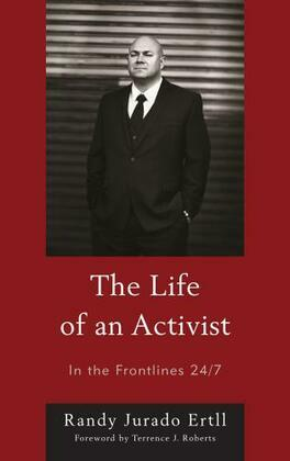 The Life of an Activist: In the Frontlines 24/7