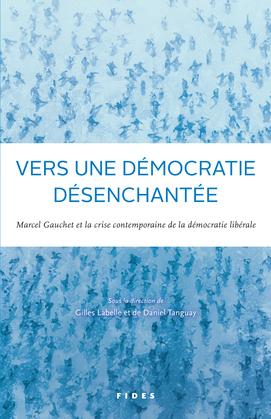 Vers une démocratie désenchantée?