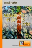 Adolescents et parents en crise
