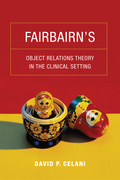 Fairbairn's Object Relations Theory in the Clinical Setting