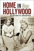 Home in Hollywood: The Imaginary Geography of Cinema