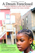 A Dream Foreclosed: Black America and the Fight for a Place to Call Home