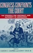 Congress Confronts the Court: The Struggle for Legitimacy and Authority in Lawmaking