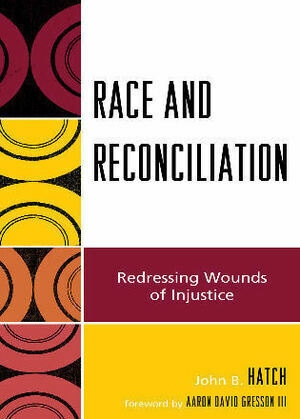 Race and Reconciliation