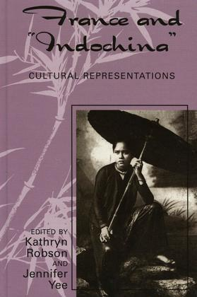 France and Indochina: Cultural Representations