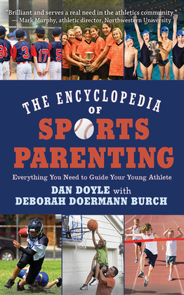 The Encyclopedia of Sports Parenting