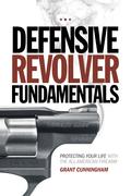 Defensive Revolver Fundamentals