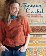 New Tunisian Crochet: Contemporary Designs from Time-Honored Traditions