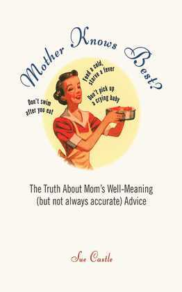 Mother Knows Best?