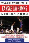 Tales from the Kansas Jayhawks Locker Room