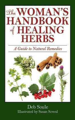 The Woman's Handbook of Healing Herbs