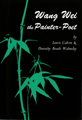 Wang Wei the Painter-Poet