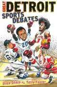 Great Detroit Sports Debates