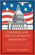 Congress and the Fourteenth Amendment