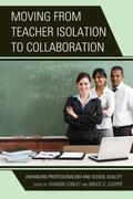 Moving from Teacher Isolation to Collaboration