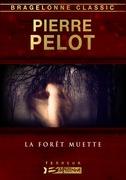La Forêt muette
