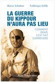 La guerre du Kippour n'aura pas lieu