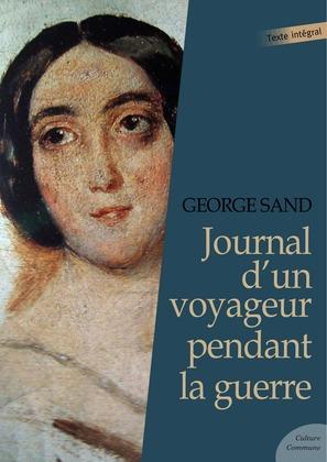 Journal d'un voyageur pendant la guerre
