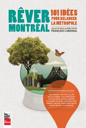 Rêver Montréal