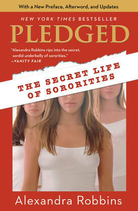 Pledged: The Secret Life of Sororities